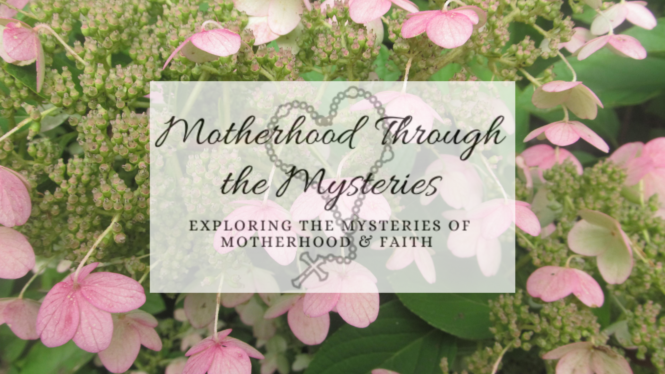 Motherhood Through the Mysteries